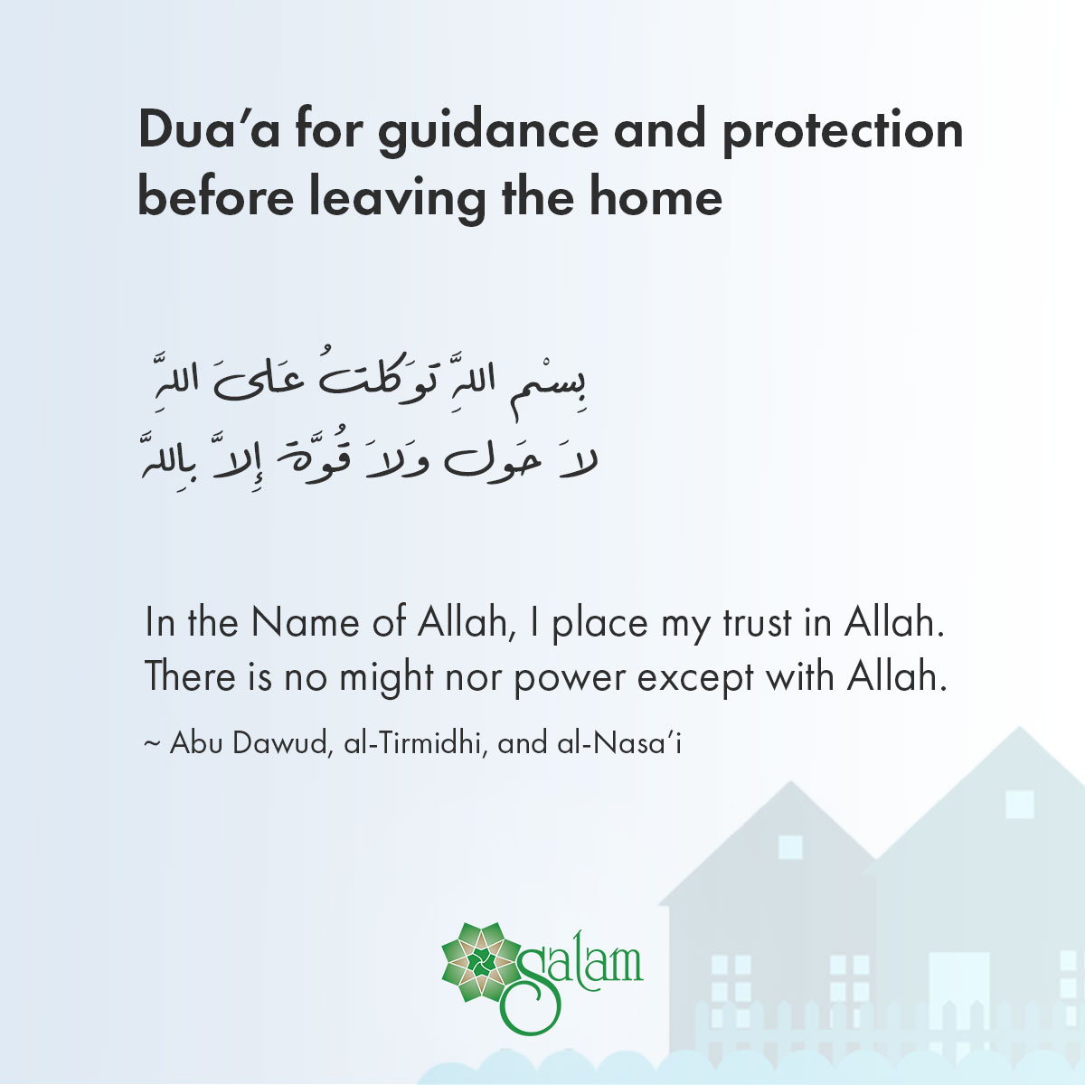 Duaa for guidance and protection before leaving the home