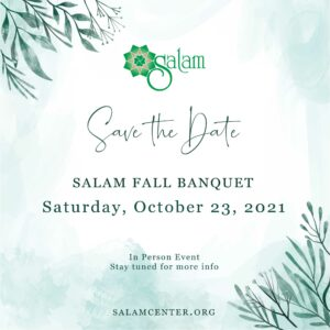 Save the Date - SALAM Fall Banquet 2021